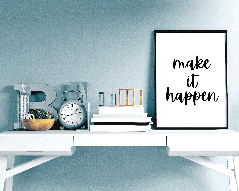 Make It Happen Print Success Quote Motivational Print   Etsy