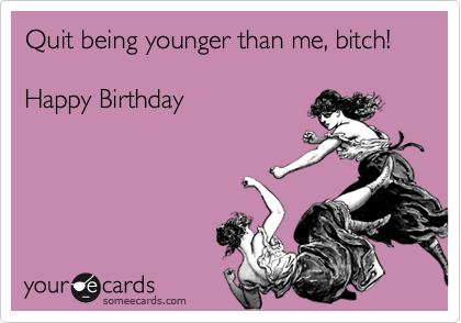 Funny Birthday Ecards For Mom ~ 50 best funny happy birthday e cards 5 funny e cards quotes