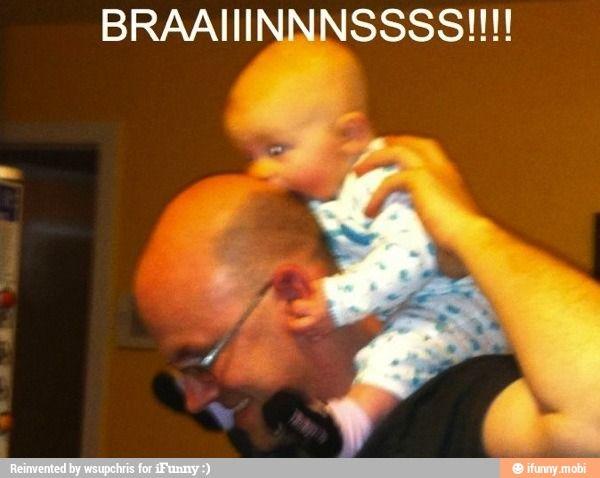 BRAAINNSSS!!!!!!!