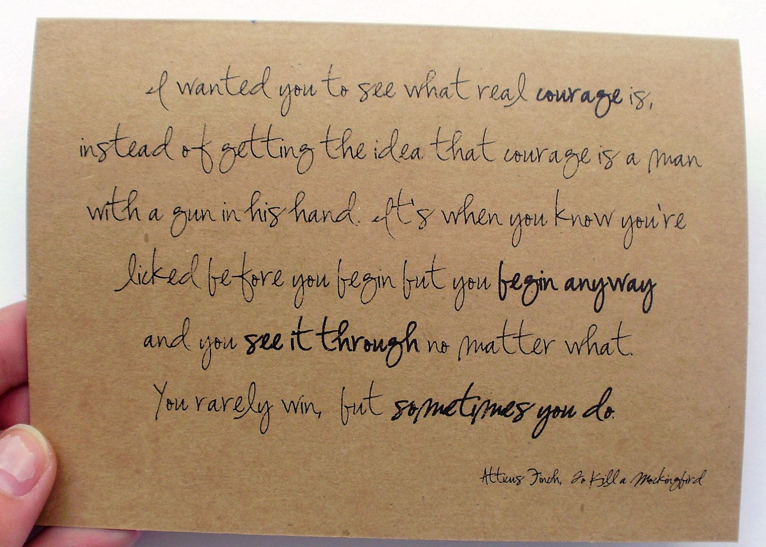 Kill mockingbird scrapbook ideas - I Wanted You To See What Real Courage Is To Kill A Mockingbird