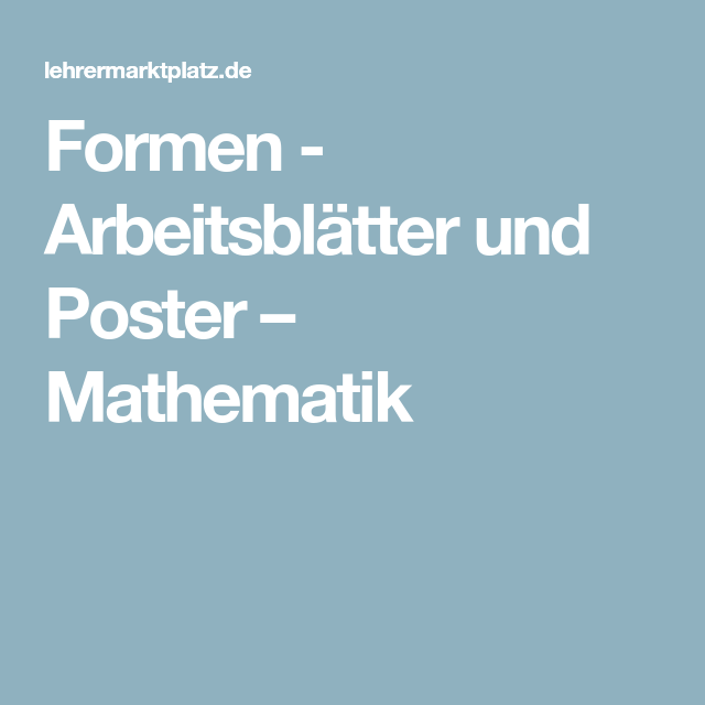 Formen - Arbeitsblätter und Poster – Mathematik   Geometrie ...