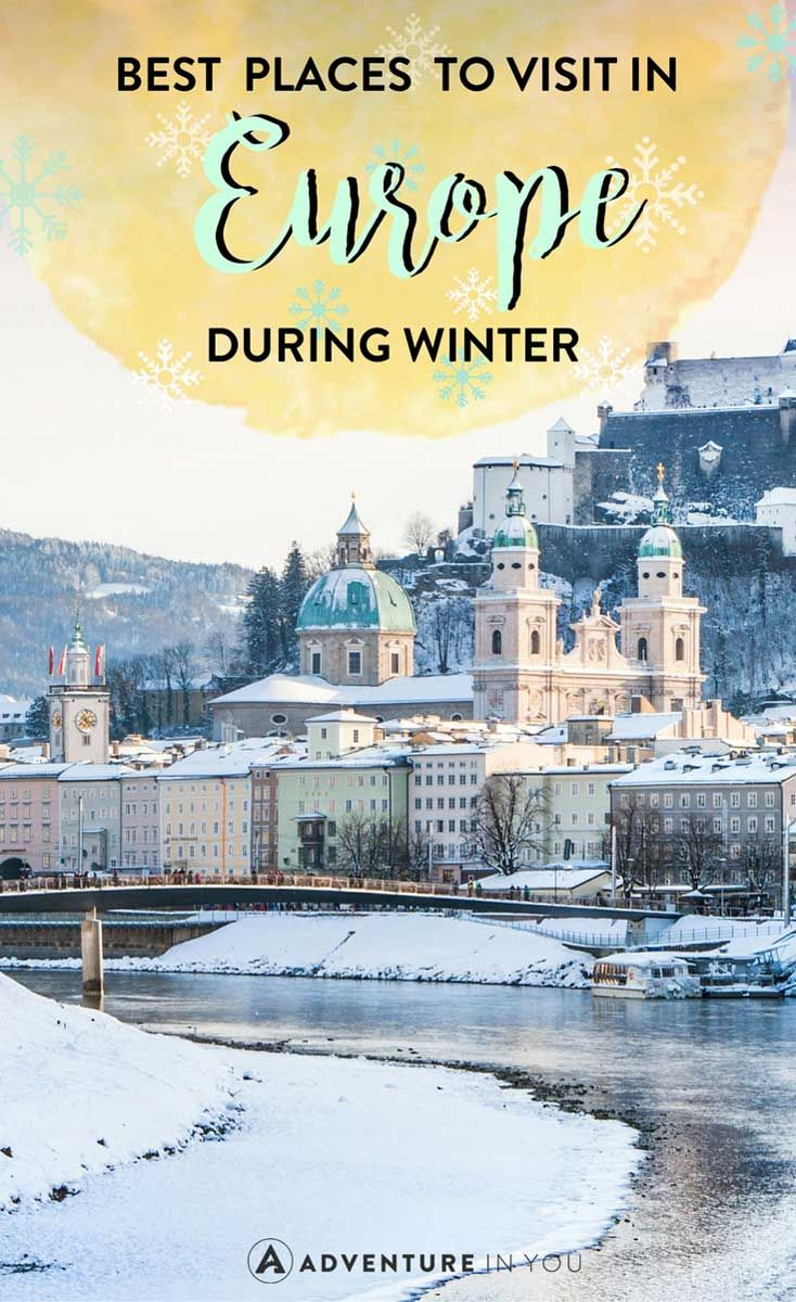 Looking For The Best Destinations In Europe To Visit During Winter Check Out Our List Featuring Places And Top Things See