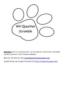 WH Question activity  Unscramble the WH question and write