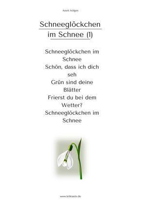 """""""schneeglöckchen im schnee"""" - 3 strophen - auch als lied - mehr: www.kitakiste.jimdo"""