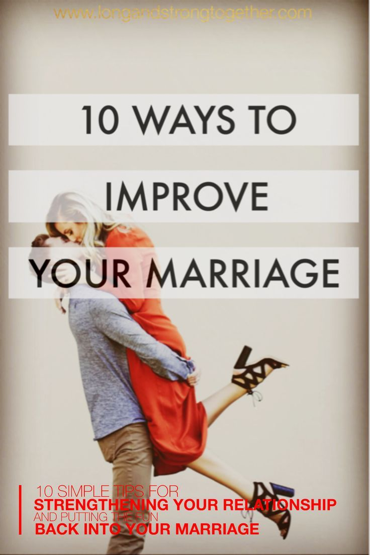 10 ways to improve your marriage simple tips and advice
