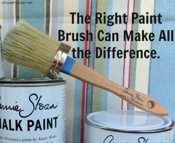The Right Paint Brush Can Make All The Difference Annie Sloan Paints Diy Painting Annie Sloan Chalk Paint