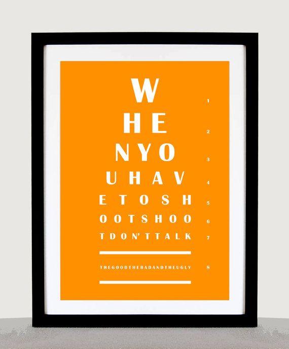 The Good The Bad and The Ugly 'Shoot Don't Talk' by EyeChArtist