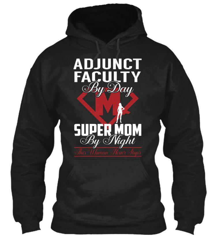 Adjunct Faculty - Super Mom #AdjunctFaculty