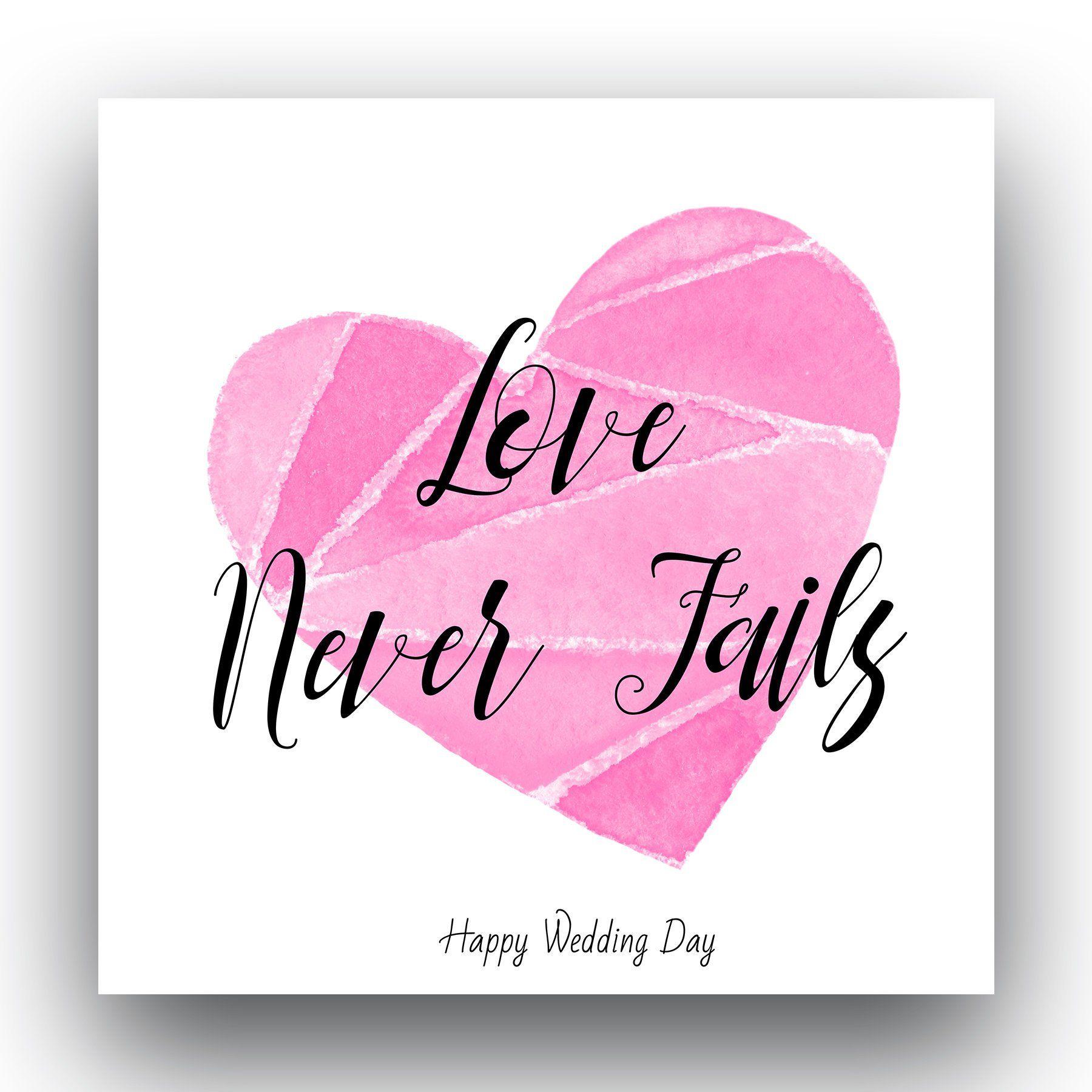 Happy Wedding Day Card Watercolour Card Love Never Fails Card