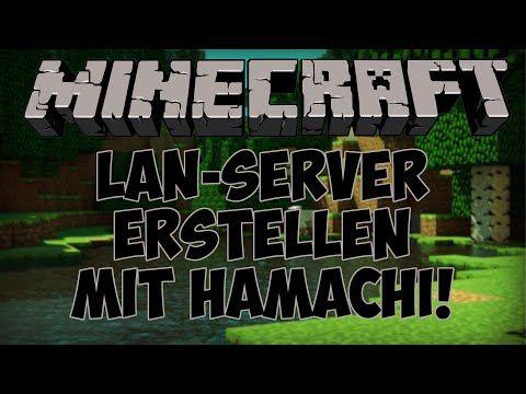 How To LANServer Erstellen Minecraft Http - Minecraft server erstellen hamachi 1 8