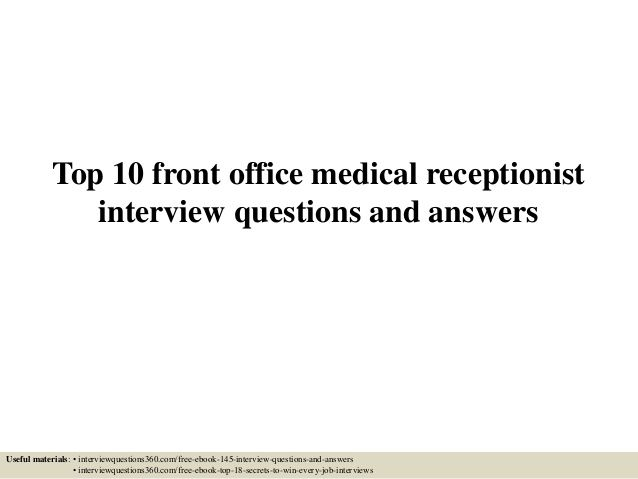 Top 10 front office medical receptionist interview questions and ...
