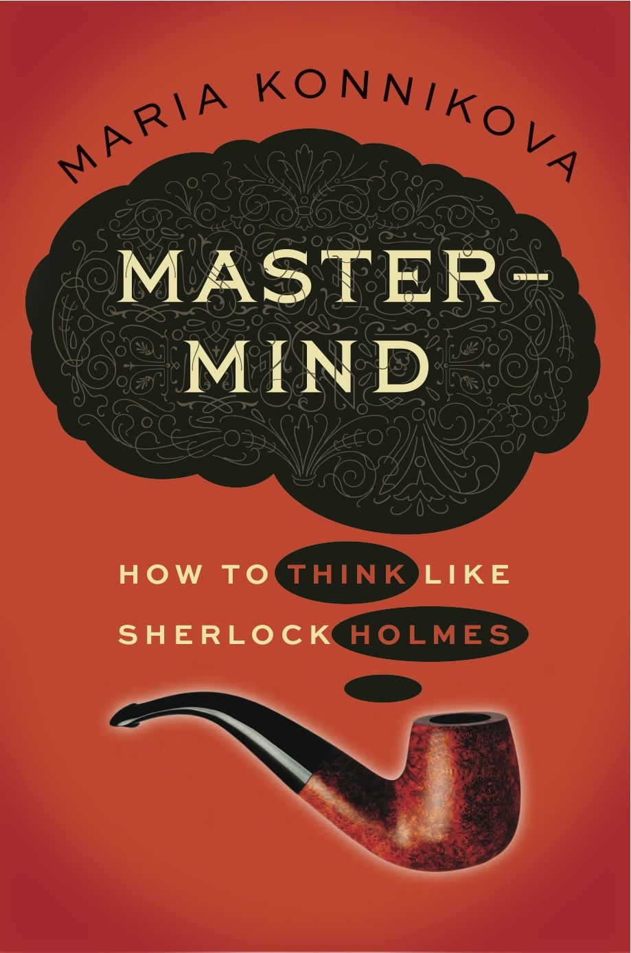 How To Think Like Sherlock Holmes And Have A Better Life Philosophy Books Psychology Books Science Books