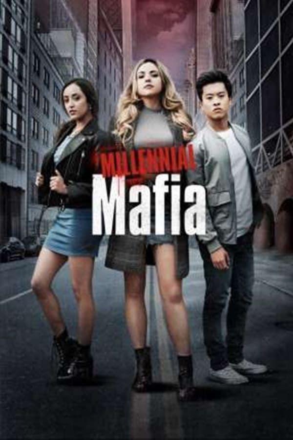 Assistir Millennial Mafia Online Filmes Longa Metragem Series
