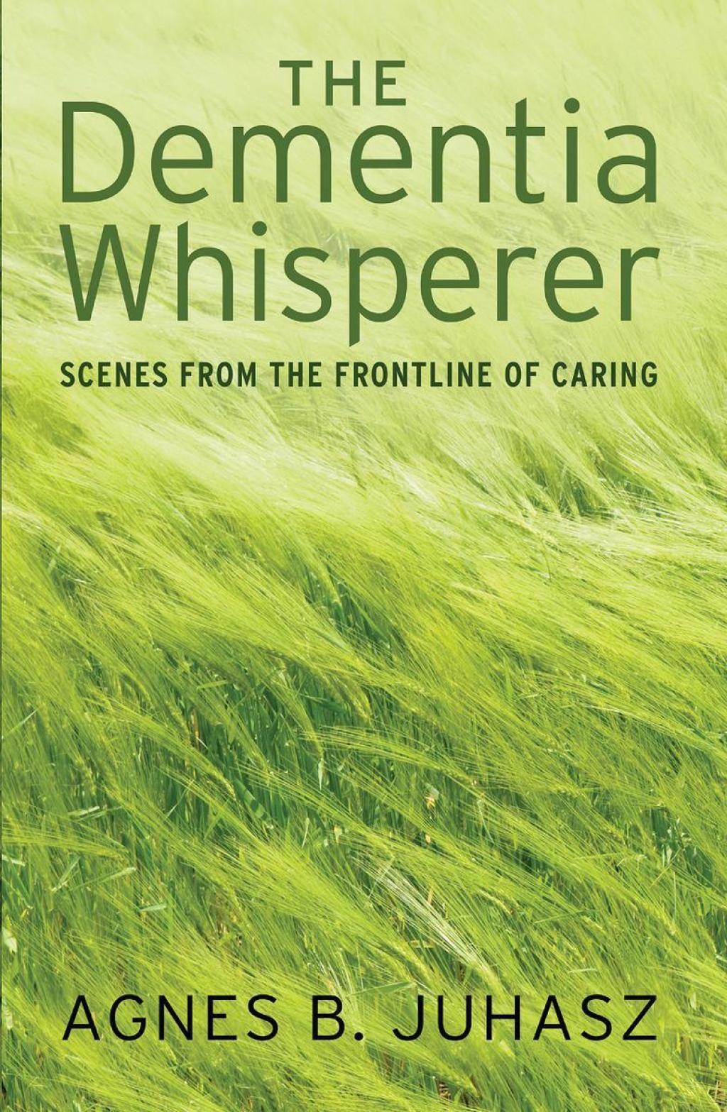 The Dementia Whisperer (eBook) elderlycaretips (With