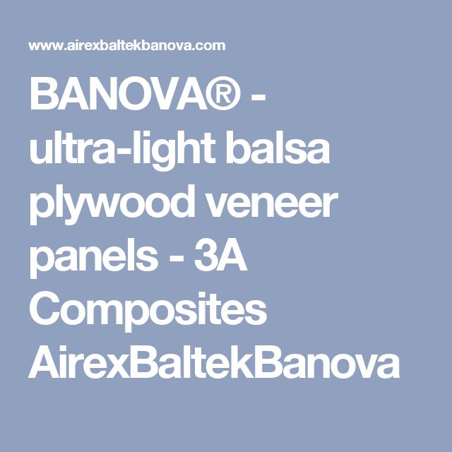 BANOVA® - ultra-light balsa plywood veneer panels - 3A