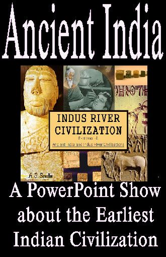 an overview of the indus civilization of ancient india India: indus and ganges rivers 4 china: yellow and yangtze rivers   ancient indian culture • the sacred writings are the vedas that explain the basic philosophy of hinduism • beliefs include reincarnation, moksha, and castes  ancient river valley civilizations.
