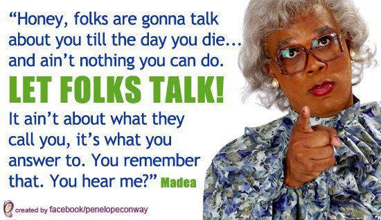 Tyler Perry Funny Quotes: Remember This