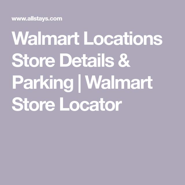 Walmart Locations Store Details Parking Walmart Store