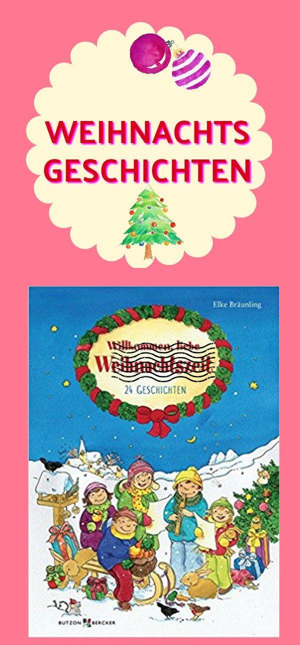 Willkommen, liebe Weihnachtszeit. Ein Adventskalenderbuch mit 24 ...