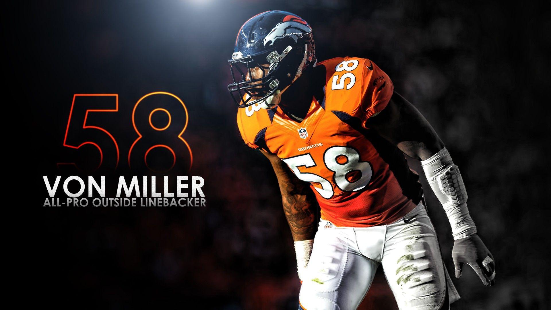 Von Miller Denver Broncos Wallpaper Hd 2021 Nfl Football Wallpapers Nfl Football Wallpaper Denver Broncos Denver Broncos Wallpaper