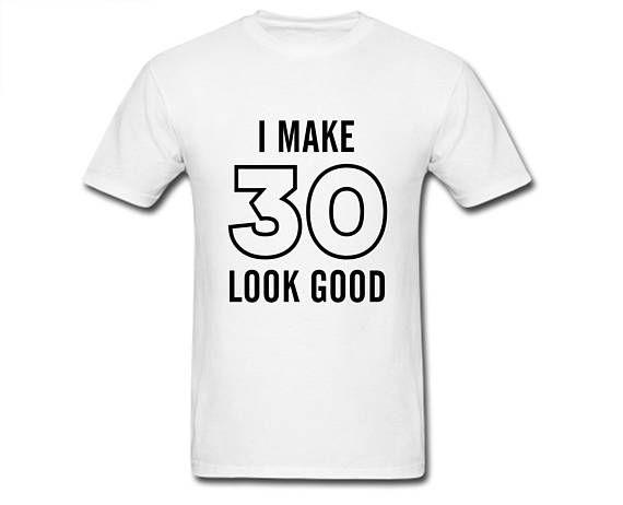 30th Birthday Shirt Mens T Gift