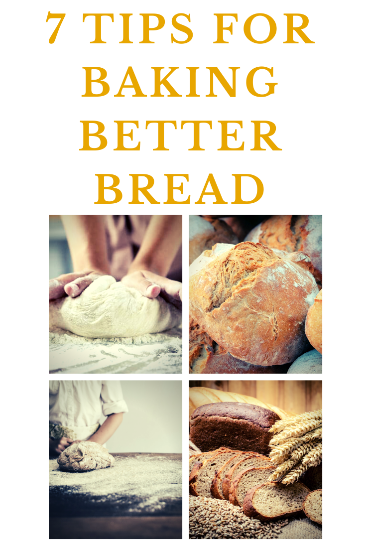 7 Tips For Baking Better Bread In 2020 With Images Baking