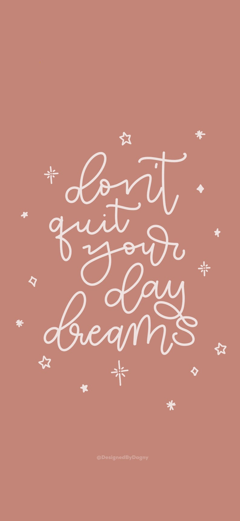 Don T Quit Your Daydreams Iphone Wallpaper Cell Phone Etsy Ipad Wallpaper Quotes Wallpaper Iphone Quotes Iphone Background Wallpaper
