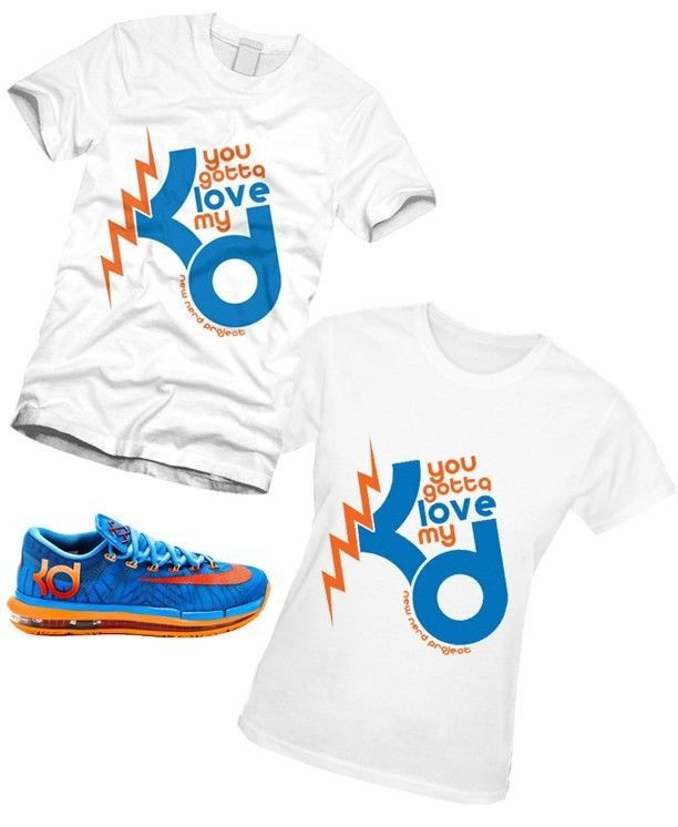 GOTTA LOVE MY KD 6 ELITE TEAM BLUE ORANGE DC Crest NIKE DURANT WOMEN Men T  Shirt