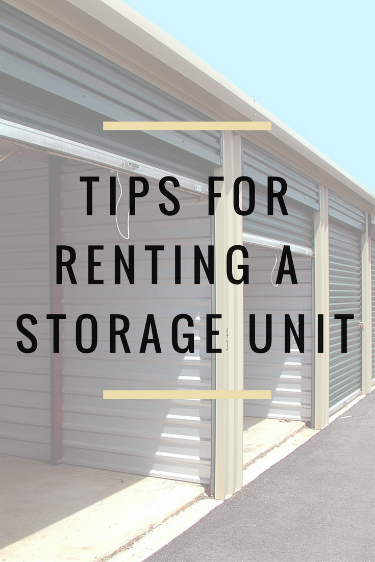 10 Tips For Renting A Storage Unit Declutter Home Storage For Rent Declutter Your Home