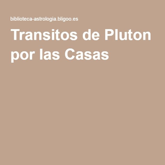 Transitos de Pluton por las Casas