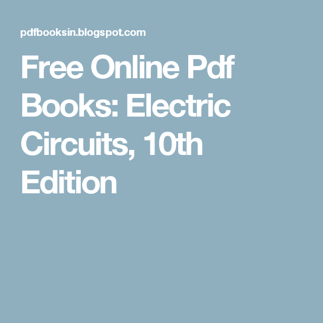 Free Online Pdf Books: Electric Circuits, 10th Edition | A Practical ...