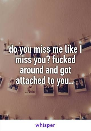 Image Result For Do You Miss Me Like I Miss You Lyrics Pinterest