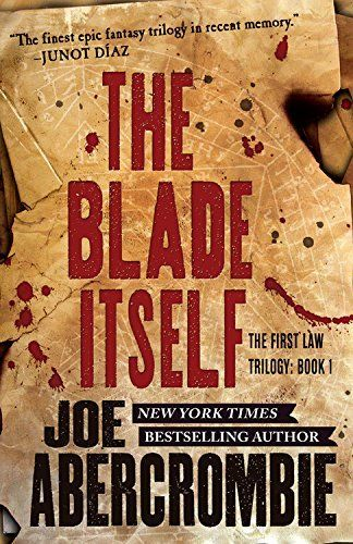 The blade itself the first law by joe abercrombie httpwww the blade itself the first law by joe abercrombie httpamazondp0316387312refcmswrpidpxbx3gzbw659dt6 fandeluxe Choice Image