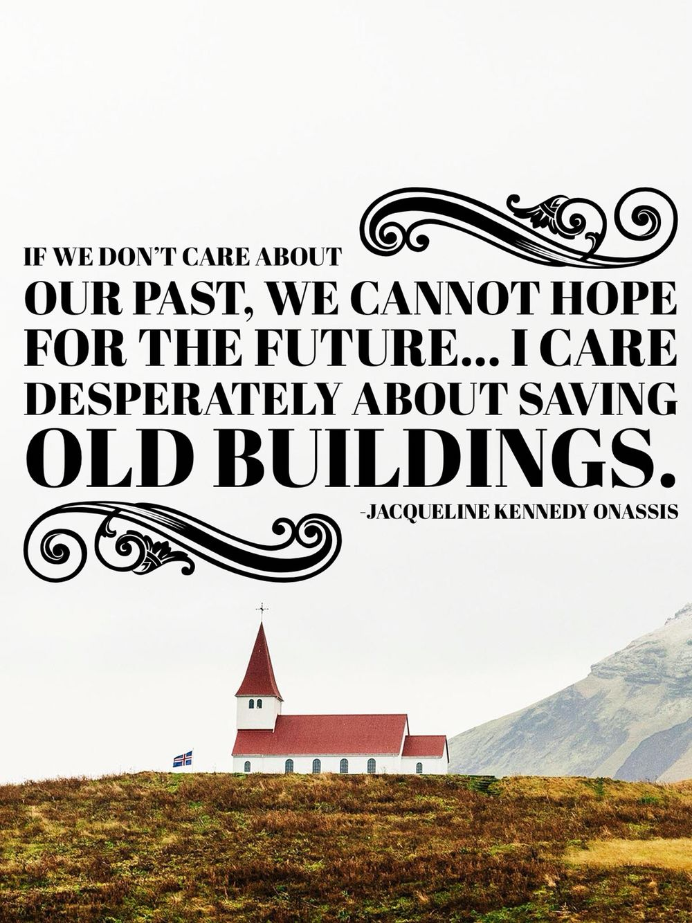 Quotes on the importance of history - Historic Preservation Quote