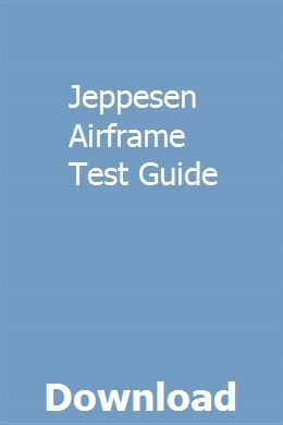 Jeppesen Airframe Test Guide | naylinlana | Test guide