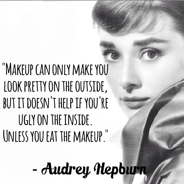#quotes #quote #audrey #audreyhepburn #pretty #ugly
