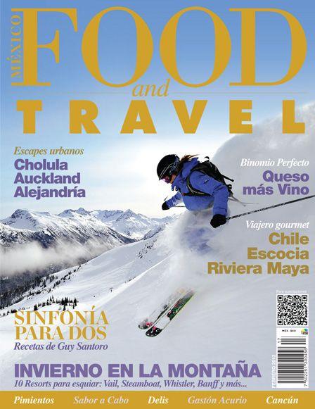¡Febrero 2013! #foodandtravelmx #portadas