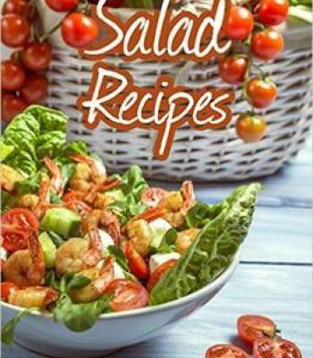 Top 50 most delicious salad recipes pdf salad healthy salads and top 50 most delicious salad recipes pdf forumfinder Images