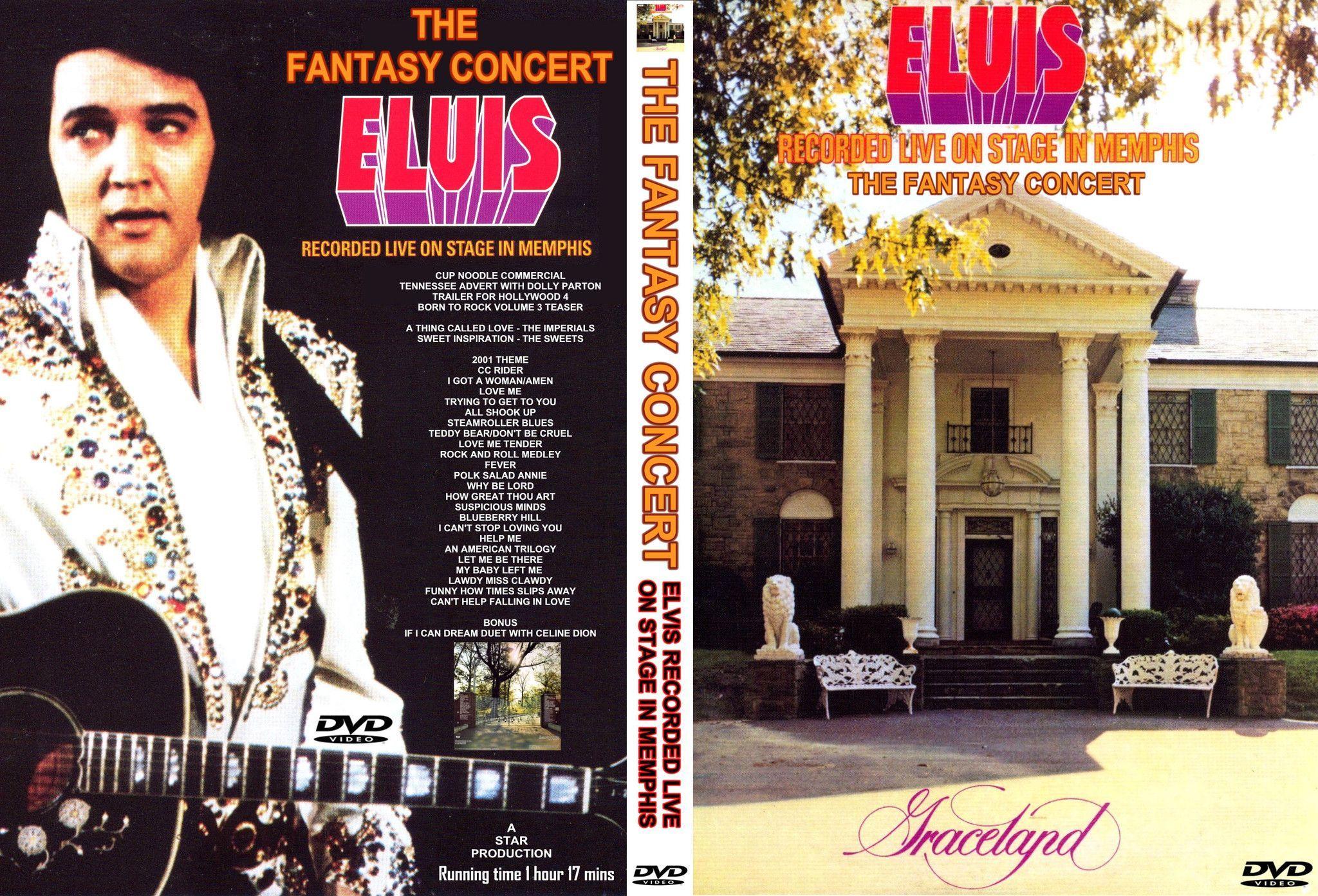 Elvis The Fantasy Concert Dvd With Images Elvis Concert