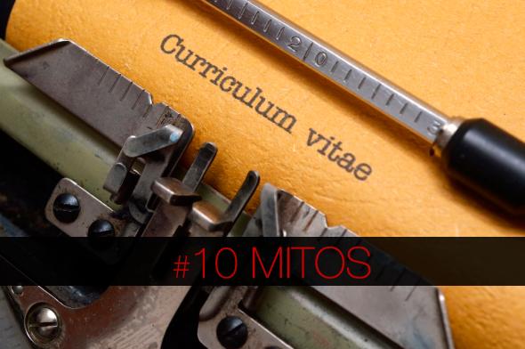 10 Mitos sobre os Curriculos