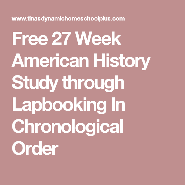 Free 27 Week American History Study through Lapbooking In Chronological Order