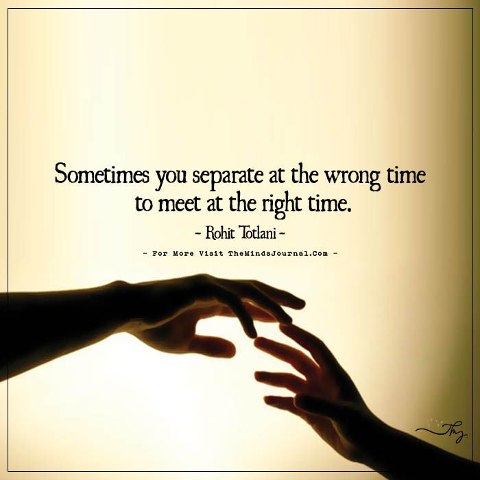The Timing Time Love Quotes Right Time Quotes Together Quotes