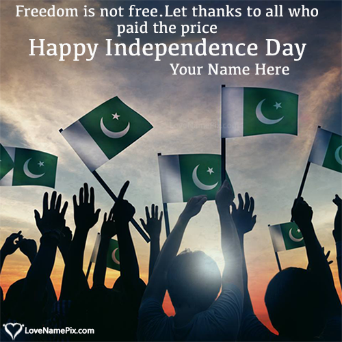 Pakistan Independence Day Celebrations With Name In 2020 Happy Independence Day Pakistan Pakistan Independence Day Independence Day Images
