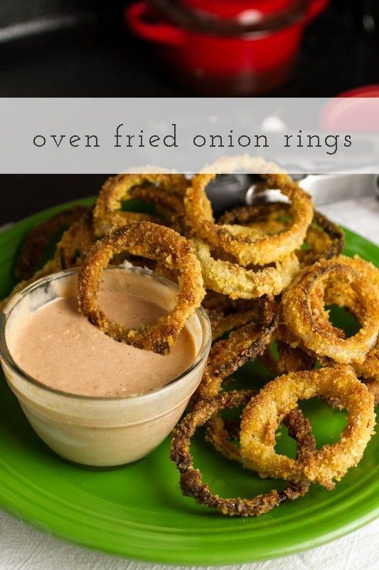 oven fried onion rings with comeback sauce, a classic Southern dipping sauce | recipe from chattavore