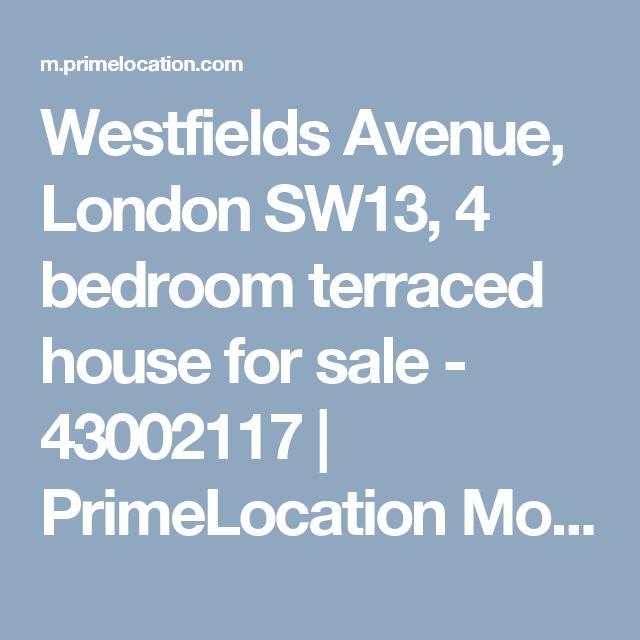Westfields Avenue, London SW13, 4 Bedroom Terraced House