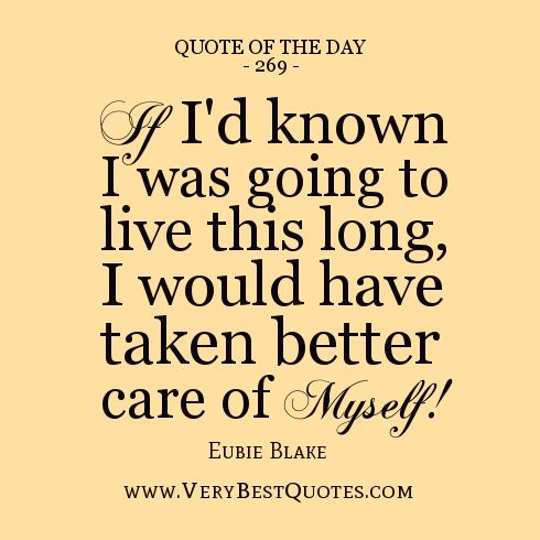 Better Days Quotes I Have Seen Better Days  Quote Of The Day If I'd Known I Was Going
