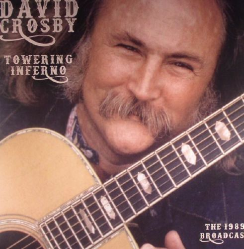 TOWERING INFERNO-DAVID CROSBY