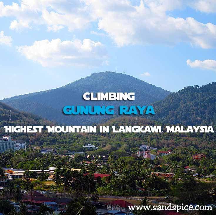 Climbing Gunung Raya Highest Mountain in Langkawi