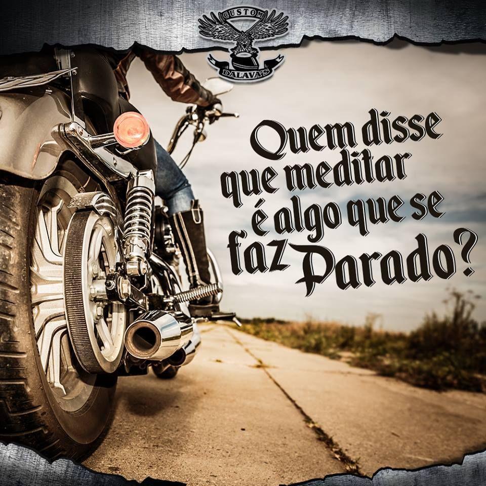 41998f8ff Diario de um Motoboy: Bom dia Moto De Menina, Frases De Motoqueiro, Moto