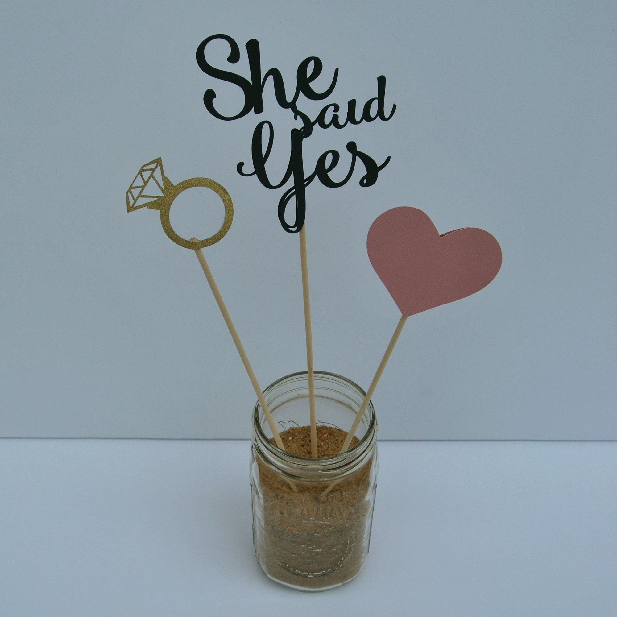 """Cute Wedding Party Ideas: """"She Said Yes"""" Engagement Party Centerpiece For Pinterest"""